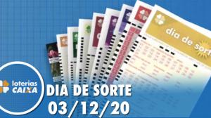 Resultado do Dia de Sorte - Concurso nº 390 - 03/12/2020