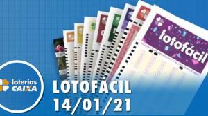 Resultado da Lotofácil - Concurso nº 2132 - 14/01/2021