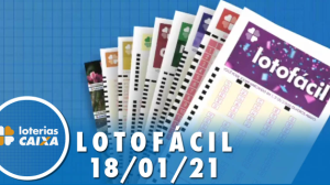 Resultado da Lotofácil - Concurso nº 2135 - 18/01/2021