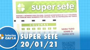 Resultado da Super Sete - Concurso nº 45 - 20/01/2021