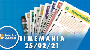 Resultado da Timemania - Concurso nº 1605 - 25/02/2021