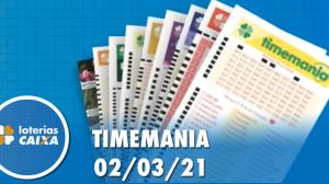 Resultado da Timemania - Concurso nº 1607 - 02/03/2021