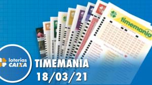 Resultado da Timemania - Concurso nº 1614 - 18/03/2021