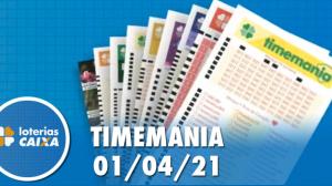 Resultado da Timemania - Concurso nº 1620 - 01/04/2021