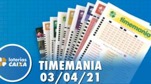 Resultado da Timemania - Concurso nº 1621 - 03/04/2021