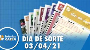 Resultado do Dia de Sorte - Concurso nº 439 - 03/04/2021