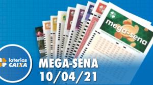 Resultado da Mega Sena - Concurso nº 2361 - 10/04/2021