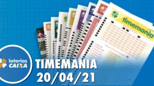 Resultado da Timemania - Concurso nº 1628 - 20/04/2021