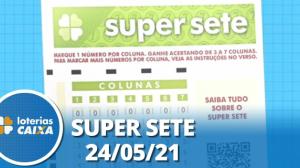 Resultado da Super Sete - Concurso nº 95 - 24/05/2021