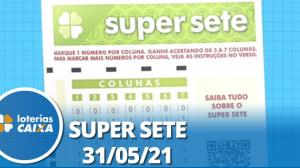 Resultado da Super Sete - Concurso nº 98 - 31/05/2021