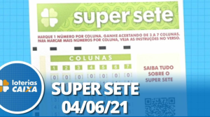 Resultado da Super Sete - Concurso nº 100 - 04/06/2021