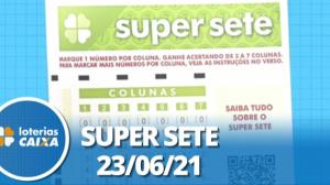 Resultado da Super Sete - Concurso nº 108 - 23/06/2021