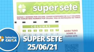 Resultado da Super Sete - Concurso nº 109 - 25/06/2021