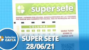 Resultado da Super Sete - Concurso nº 110 - 28/06/2021
