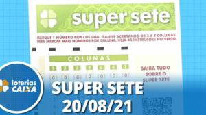 Resultado da Super Sete - Concurso nº 133 - 20/08/2021