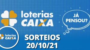 Loterias CAIXA: Quina, Super Sete, Lotomania e mais 20/10/2021