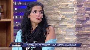 Thereza Collor diz que conheceu a avó materna só com 13 anos