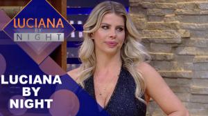 Luciana by Night com Karina Bacchi (16/07/19) | Completo