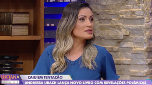 Andressa Urach confessa que cometeu pecados mesmo após conversão