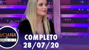 Giovanna Chaves participou do Luciana By Night (28/07/20) | Completo