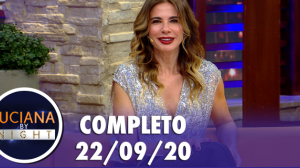 Luciana By Night (22/09/20) | Completo