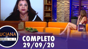Luciana By Night: Luiza Trajano (29/09/20) | Completo