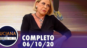 Luciana By Night: Claudete Troiano (06/10/20) | Completo