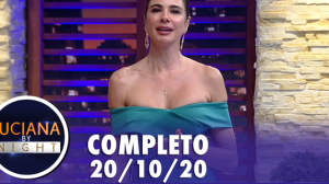Luciana By Night (20/10/20) | Completo