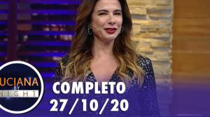 Luciana By Night: Gabeu e ex-BBB Gizelly Bicalho (27/10/20) | Completo