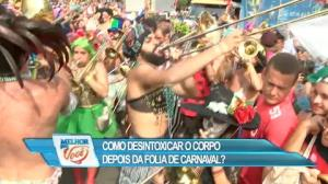 Especialista ensina como desintoxicar o corpo depois do Carnaval