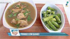 Culinária do Edu ensina a fazer frango com quiabo