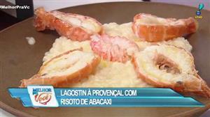 Culinária do Edu ensina a fazer risoto e lagostin à provençal