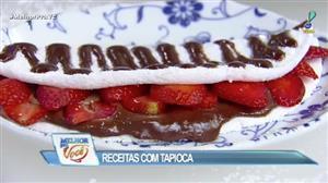 Edu Guedes ensina receitas de tapioca