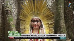Mundo Melhor: conheça a aldeia indígena Yawanawá
