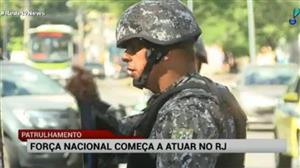 Tropas da Força Nacional começam a atuar no Rio