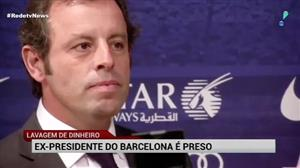 Ex-presidente do Barcelona é preso acusado de lavagem de dinheiro