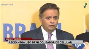 Defesa de Aécio diz que senador não usou bloqueador de celular