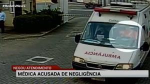 Médica é acusada de negligência em caso de morte de criança