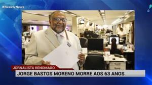 Morre aos 63 anos o jornalista Jorge Bastos Moreno