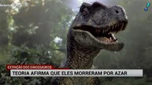 Documentário explica que dinossauros morreram 'por azar'