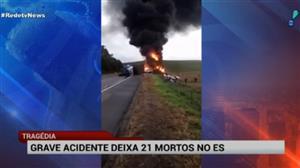 Grave acidente deixa 21 mortos no Espírito Santo