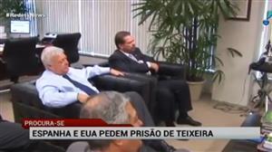 EUA e Espanha pedem a prisão de Ricardo Teixeira