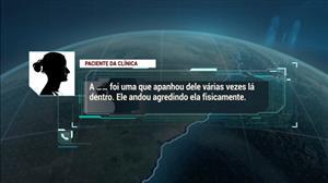 Exclusivo: áudios revelam crimes em clínica psiquiátrica em SP