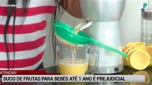 Dar suco natural para bebês menores de um ano é prejudicial