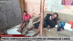 Preso confessa morte e estupro de crianças de 3 anos em SP