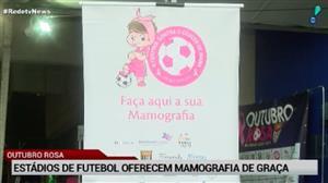 Estádios de futebol oferecem mamografia de graça