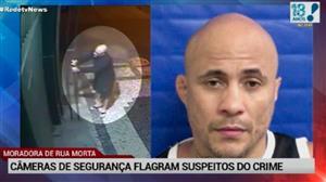 Câmeras de segurança flagram suspeitos de matarem moradora de rua