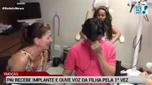 Pai recebe implante e ouve voz da filha pela 1ª vez