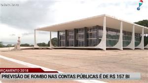 Em 2018, previsão do rombo nas contas públicas é de R$ 157 bi