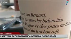 Cafeteria na França faz propaganda ofensiva sobre o Brasil